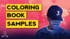 Sample Breakdown Chance The Rappers Coloring Book