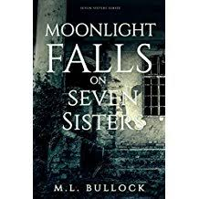Moonlight Falls On Seven Sisters Series Book 2