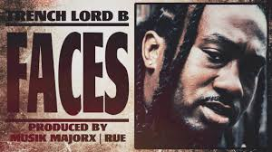 100 Lord B Trench Faces Prod Y Musik MajorX And Reu YouTube