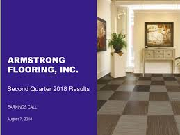 FLOORING INC Second Quarter 2018 Results EARNINGS CALL August 7