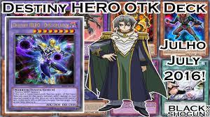 ygopro destiny hero otk deck julho july 2016 youtube