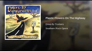 plastic flowers on the highway youtube
