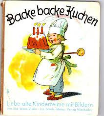 backe backe kuchen liebe alte kinderreime mit bildern else wenz vietor