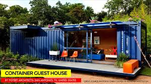 100 Shipping Container Guest House By Poteet Architects San Antonio Texas United States