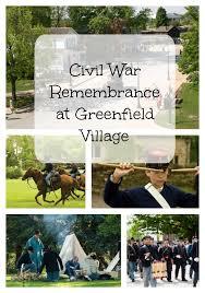 Halloween At Greenfield Village 2014 by Civil War Remembrance At Greenfield Village Finding Sanity In