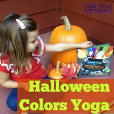 Books About Pumpkins For Toddlers by Halloween Colors Yoga Kids Yoga Stories Yoga Books Yoga Cards