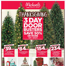 Michaels Pre Lit Christmas Trees by Michaels Weekly Flyer Weekly Thanksgiving 3 Day Door Busters