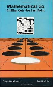 Mathematical Go Chilling Gets The Last Point By Elwyn R Berlekamp
