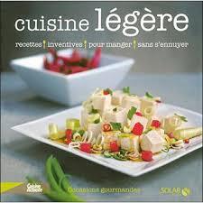 cuisine legere cuisine légère broché valérie bestel achat livre achat