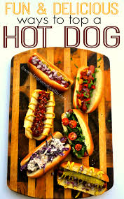 Must Try Hot Dog Toppings - First Home Love Life Best 25 Hot Dog Bar Ideas On Pinterest Buffet Bbq Tasty Toppings Recipes Gourmet Hot Win Memorial Day With 12 Amazing Dog Toppings Organic Grass Teacher Appreciation Lunch Ideas Bar Bratwurst And Jelly Toast Easy Chili Recipe Dogs What Does Your Say About You Psychology Long Weekend Cookout Food Click Create A Joy Of Kosher The Smart Momma Poker Run