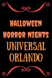 Halloween Horror Nights Express Pass Worth It by Best 25 Halloween Horror Nights Ideas On Pinterest Horror