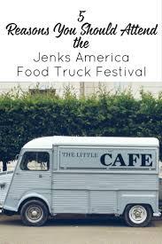 100 Food Trucks Tulsa 5 Reasons To Attend The Jenks America Truck Festival