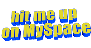 Hit Me Up Myspace Sticker By AnimatedText For IOS Android