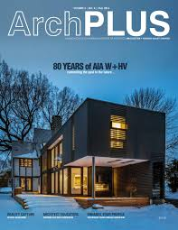 100 Hudson Valley Architects ArchPLUS Fall 2016 Vol3 No4 By American Institute Of