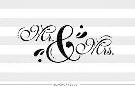 Mr And Mrs SVG File Cutting Clipart In Svg Eps Dxf Png For Cricut Silhouette