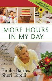 More Hours In My Day: Proven Ways To Organize Your Home, Your ... The Spirit Of Loveliness By Emilie Barnes 1992 Hardcover Ebay Good Manners For Todays Kids Teaching Your Child The Right Best 25 And Ideas On Pinterest Noble Books Heart Celebrating Joy Being A Woman More Hours In My Day Proven Ways To Organize Home Book Sue Your Bible Art Journaling Study Or Event 1arthouse 76 Best Daily Devotional Books Images A Little Book Courtesy Kindness Young Ladies Princess Making Royal Guide Becoming Girl 038 O Hollow World Martha Wells