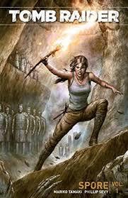 Comic Review Tomb Raider Volume 1 Spore From Dark Horse