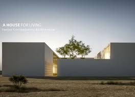 100 A Architecture House For Living Saffar Studio International Rchitecture Wards