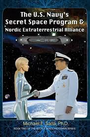 The US Navys Secret Space Program And Nordic Extraterrestrial Alliance Programs Book 2
