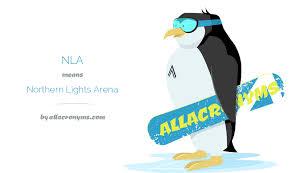 NLA abbreviation stands for Northern Lights Arena