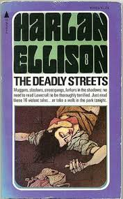 The Deadly Streets By Harlan Ellison 1975 Cover Leo And Diane DIllon