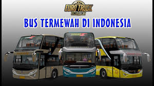 3 Bus Tingkat Termewah Di Indonesia Versi Euro Truck Simulator 2 ...