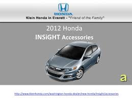 Accessories for 2012 honda insight in seattle at klein honda
