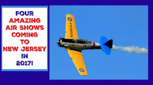 Four Amazing New Jersey Air Shows Tap for 2017 Things to Do