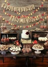 Falling In Love Autumnal Dessert Table Good Idea For The Theme A Wedding Shower Bridal Engagement Party Etc