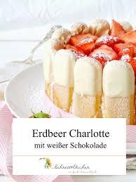 rezept erdbeer mit weißer schokolade