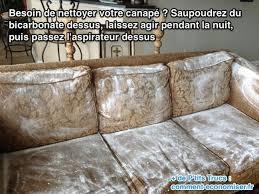 comment nettoyer canapé l astuce pour nettoyer un canapé facilement aspirateurs
