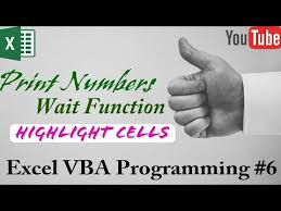 Excel VBA Highlight Cells On Printing Each Number Delay With Wait Function Programming 6