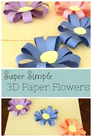 Pretty 3D Paper Flowers For Kids To Make Such A Simple And Colorful Spring Craft