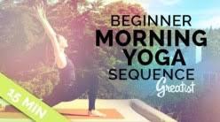 Beginner Morning Yoga Sequence For Greatist 15 Min