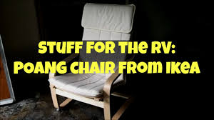 Pello Chair Cover Ikea by Stuff For The Rv Poang Chair From Ikea Youtube