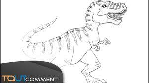 Dessiner Un Dinosaure Tyrannosaurus Rex T Rex YouTube