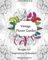 Adult Coloring Book Vintage Flower Garden Designs