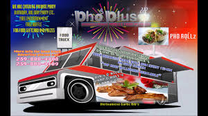 PHO PLUS FOOD TRUCK AND MEDIA MOBILE ADVERTISE PROMO - YouTube Spottedcars In Moscow Food Trucks Threes Truck Travel Leisure Rental Catering The League I Ate Pho From A Food Truck Recipes Recipes Meals King Legend Tucsons Best Pho Comes Youtube Sizzle Changes Hands Brick And Mortar Nears Eater Kim With The Skullys Crew What Do Local Toronto Businses Think Of Trucks An Restaurant Bankstown Tranthony Bourdang Nomenal Dumpling Home Facebook Four Corners Brewing On Twitter Woking Noodle At