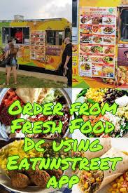 100 Dc Food Trucks Pin By EatNstreet Mobile APP On Washington Online