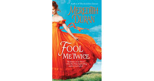 Fool Me Twice Rules For The Reckless 2 By Meredith Duran