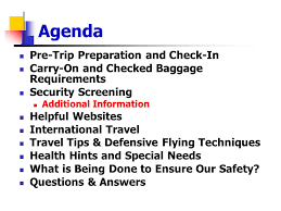 Agenda Pre Trip Preparation And Check In Carry On Checked Baggage Requirements