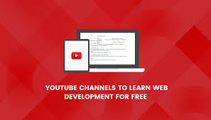 7 channels to learn web development for free
