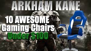 10 AWESOME GAMING CHAIRS UNDER $100 The Craziest Gaming Chair Arkham Knight Pc Fix More Gaming Chairs Buyers Guide Frugal Chair Kids Fniture Walmartcom 10 Awesome Chairs Under 100 Our Best Of 2019 Reviews By Pewdpie Edition Throttle Series Cheap Under Pro Wide 200 Budgetreport 8 Best Ergonomic Office Chairs The Ipdent