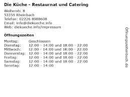 ᐅ öffnungszeiten die küche restaurnat und catering