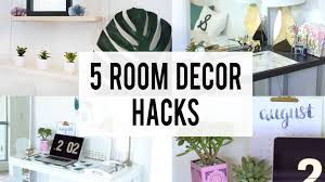 5 Decorating Room Hacks