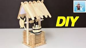 408 Art And Craft Ideas How To Make A Basic Water Well From Popsicle Sticks