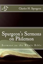 Spurgeons Sermons On Philemon The Whole Bible