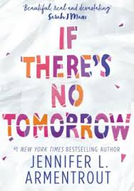 Cover For If Theres No Tomorrow
