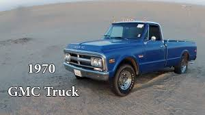100 1970 Gmc Truck GMC YouTube