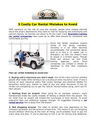 5 Costly Car Rental Mistakes To Avoid By Holiday Car Rentals - Issuu Car Or Truck Insurance Hwc Your Main Street For Rental Apartment Showcase The Best Oneway Rentals For Next Move Movingcom Rv Commercial Vs Website Renting A Moving What You Need To Know Allstate Blog Adventures Of Bridget The Flying Cloud And Dealers Freeport Self Storage Penske Reviews Do When Travel Metromile Prices Mccs Iwakuni Texas American Brokers